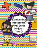 Eureka Math Assessment First Grade  Module 1 Topic D