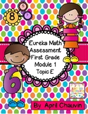 Eureka Math Assessment First Grade  Module 1 Topic E Test Engage/NY