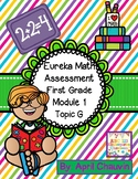 Eureka Math Assessment First Grade  Module 1 Topic G Test Engage / NY
