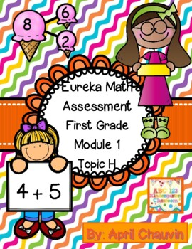 Eureka Math Assessment First Grade  Module 1 Topic H
