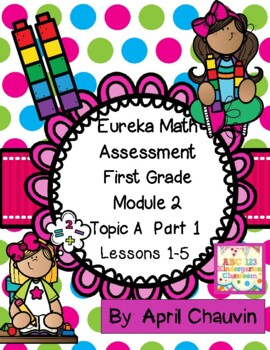 Eureka Math Assessment First Grade  Module 2 Topic A Part 1