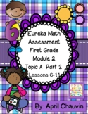 Eureka Math Assessment First Grade  Module 2 Topic A Part 2  Lessons 6-11