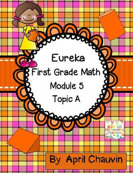 Eureka Math Assessment First Grade  Module 5 Topic A