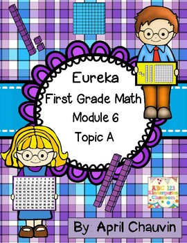 Eureka Math Assessment First Grade  Module 6 Topic A Engage New York !! Test