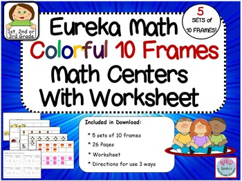 Eureka Math Colorful Objects 10 Frame Math Center With Worksheet. 5 Sets!