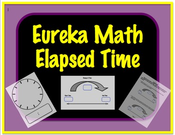 Eureka Math Elapsed Time