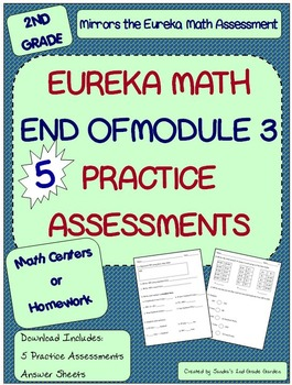 2nd Grade Eureka Math End of  Module 3 Assessment Practice and Review / 5 Tests