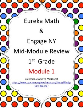 Eureka Math / Engage NY 1st Grade Mid-module review Module 1