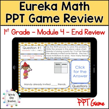 Eureka Math/ Engage NY 1st Grade Module 4 End-of-Module Review PPT Game