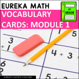 Eureka Math / Engage NY - 1st Grade Vocabulary Cards - MODULE 1
