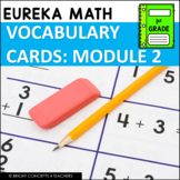 Eureka Math / Engage NY - 1st Grade Vocabulary Cards - MODULE 2