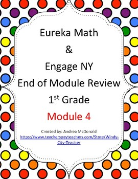 Eureka Math / Engage NY 1st Grade end-of-module review Module 4