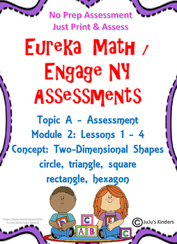 Eureka Math / Engage NY 2d Shapes ASSESSMENT NO PREP