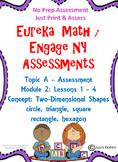 Eureka Math / Engage NY 2d Shapes ASSESSMENT NO PREP