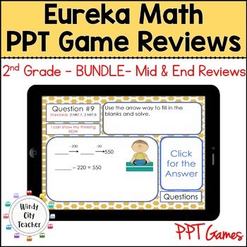 Eureka Math/ Engage NY 2nd Grade Module 1-8 Mid/End-of-Module Review PPT Bundle