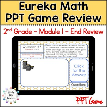 Eureka Math/ Engage NY 2nd Grade Module 1 End-of-Module Review PPT Game