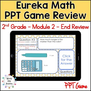 Eureka Math/ Engage NY 2nd Grade Module 2 End-of-Module Review PPT Game