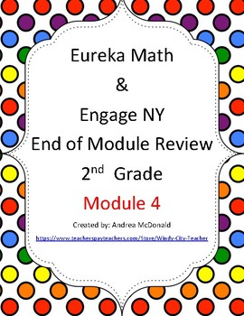 Eureka Math / Engage NY 2nd Grade end-of-module review Module 4