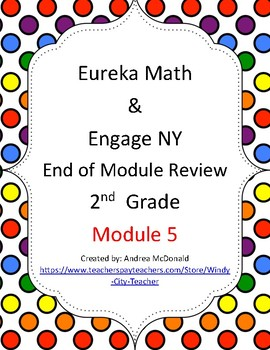 Eureka Math / Engage NY 2nd Grade end-of-module review Module 5