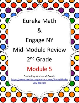 Eureka Math / Engage NY 2nd Grade mid-module review module 5