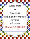 Eureka Math / Engage NY 3rd Grade Mid and End Review Bundle module 1-7
