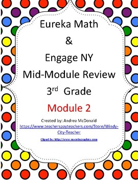 Eureka Math / Engage NY 3rd Grade Mid-module review Module 2