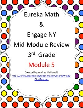 Eureka Math / Engage NY 3rd Grade Mid-module review Module 5