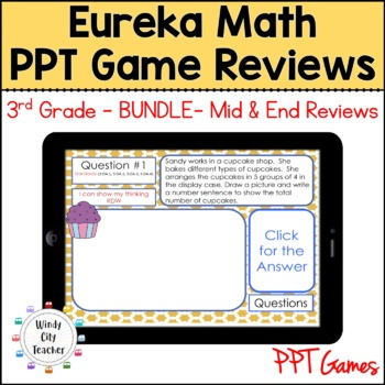 Eureka Math/ Engage NY 3rd Grade Module 1-7 Mid/End-of-Module Review PPT Bundle