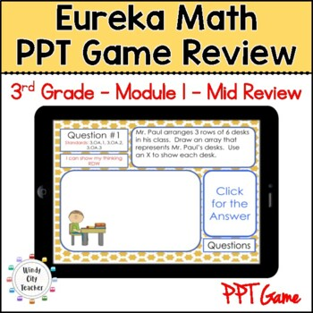 Eureka Math/ Engage NY 3rd Grade Module 1 Mid-Module Review PPT Game