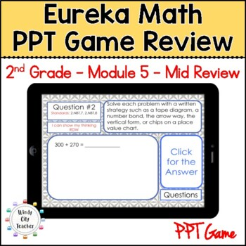 Eureka Math/ Engage NY 2nd Grade Module 5 Mid-Module Review PPT Game