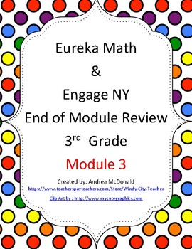 Eureka Math / Engage NY 3rd Grade end-of-module review Module 3