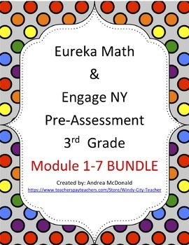 Eureka Math / Engage NY 3rd Grade pre-assessment Bundle mo