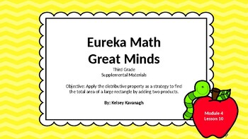 Eureka Math/Engage NY 3rd grade Module 4 Lesson 10 Slideshow