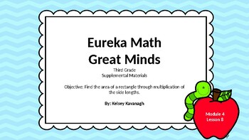 Eureka Math/Engage NY 3rd grade Module 4 Lesson 8 Slideshow