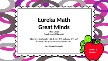 Eureka Math/Engage NY 3rd grade Module 6 Lesson 5 Slideshow