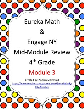Eureka Math / Engage NY 4th Grade Mid-module review module 3