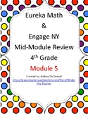 Eureka Math / Engage NY 4th Grade Mid-module review module 5