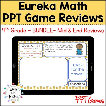 Eureka Math/ Engage NY 4th Grade Module 1-7 Mid/End-of-Module Review PPT Bundle