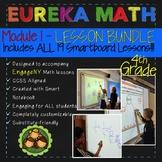 Eureka Math/Engage NY 4th Grade Module 1 LESSON BUNDLE (Lessons 1-19)