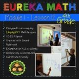 Eureka Math/Engage NY 4th Grade Module 1 Lesson 12