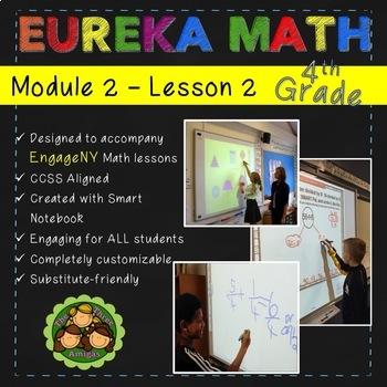 Eureka Math/Engage NY 4th Grade Module 2 Lesson 2