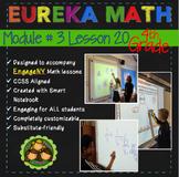 Eureka Math/Engage NY 4th Grade Module 3 Lesson 20