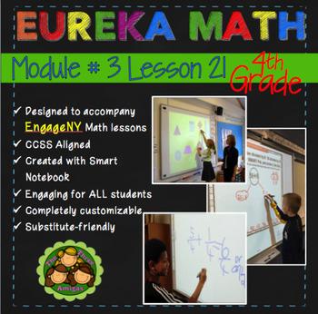 Eureka Math/Engage NY 4th Grade Module 3 Lesson 21