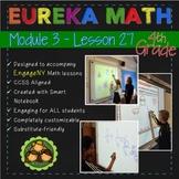 Eureka Math/Engage NY 4th Grade Module 3 Lesson 27