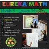 Eureka Math/Engage NY 4th Grade Module 3 Lesson 34