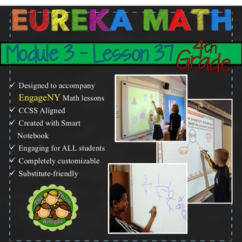 Eureka Math/Engage NY 4th Grade Module 3 Lesson 37