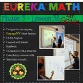 Eureka Math/Engage NY 4th Grade Module 3 Lesson 38