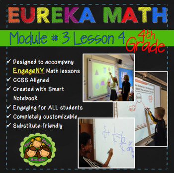 Eureka Math/Engage NY 4th Grade Module 3 Lesson 4