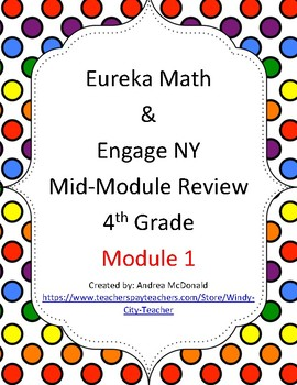 Eureka Math / Engage NY 4th Grade mid-module review module 1