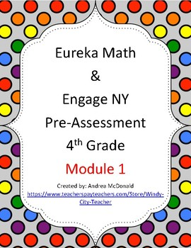 Eureka Math / Engage NY 4th Grade pre-assessment module 1